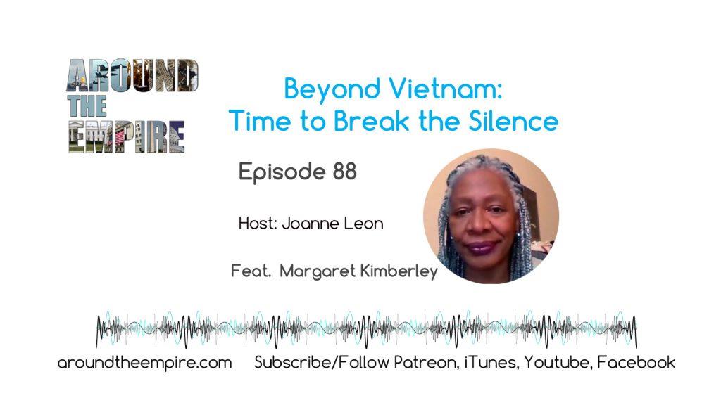 Ep88 Beyond Vietnam feat Margaret Kimberley