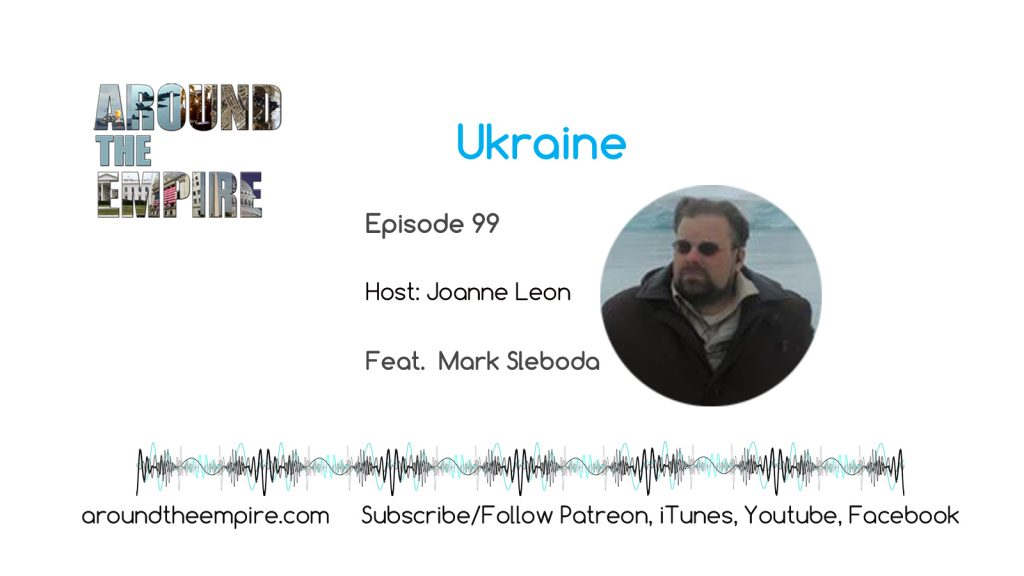 Ep 99 Ukraine feat Mark Sleboda
