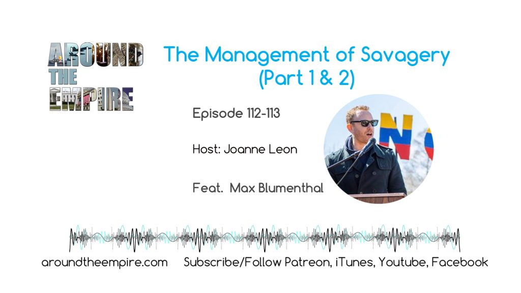 Ep 112-113 Management of Savagery Part 1 & 2