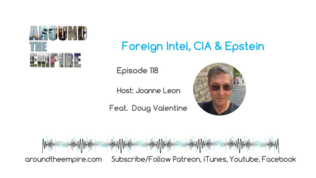 Ep118 Foreign Intelligence, CIA & Epstein