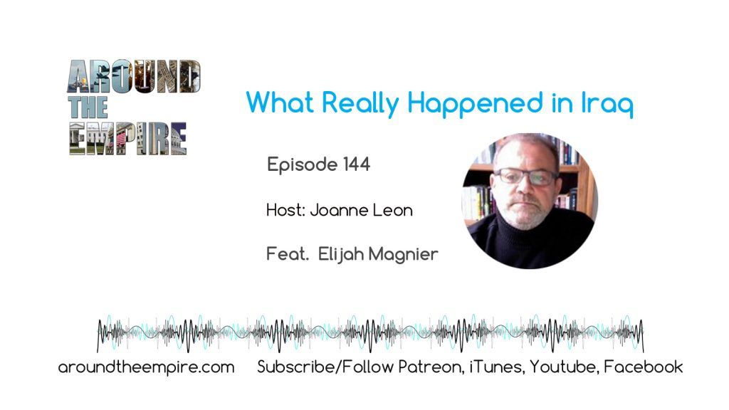 Ep 144 What Really Happened in Iraq feat Elijah Magnier