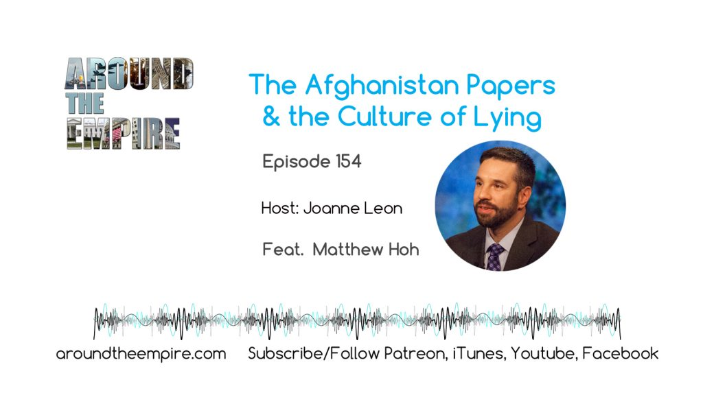Ep 154 Afghanistan Papers feat Matthew Hoh