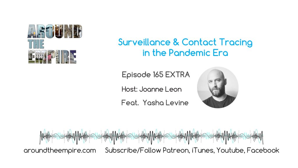 Ep 165EXTRA Surveillance and Contact Tracing in the Pandemic Era