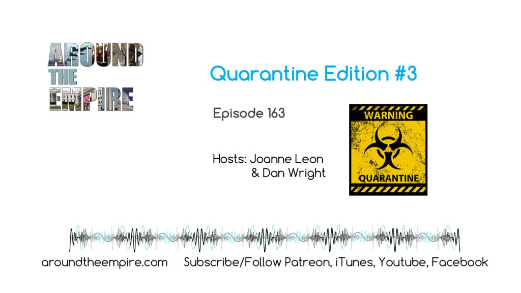 Ep 163 Quarantine Edition 3