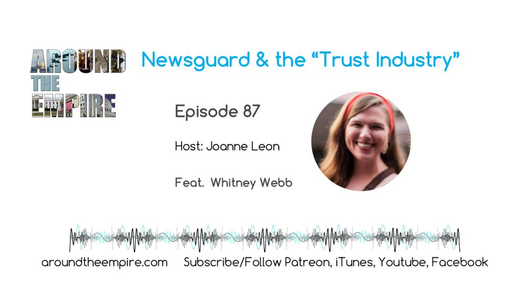"Ep87 Newsguard & the ""Trust Industry"" feat Whitney Webb"