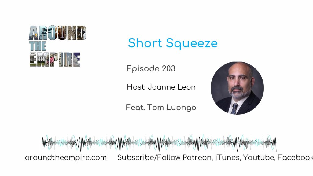Ep 203 Short Squeeze feat Tom Luongo