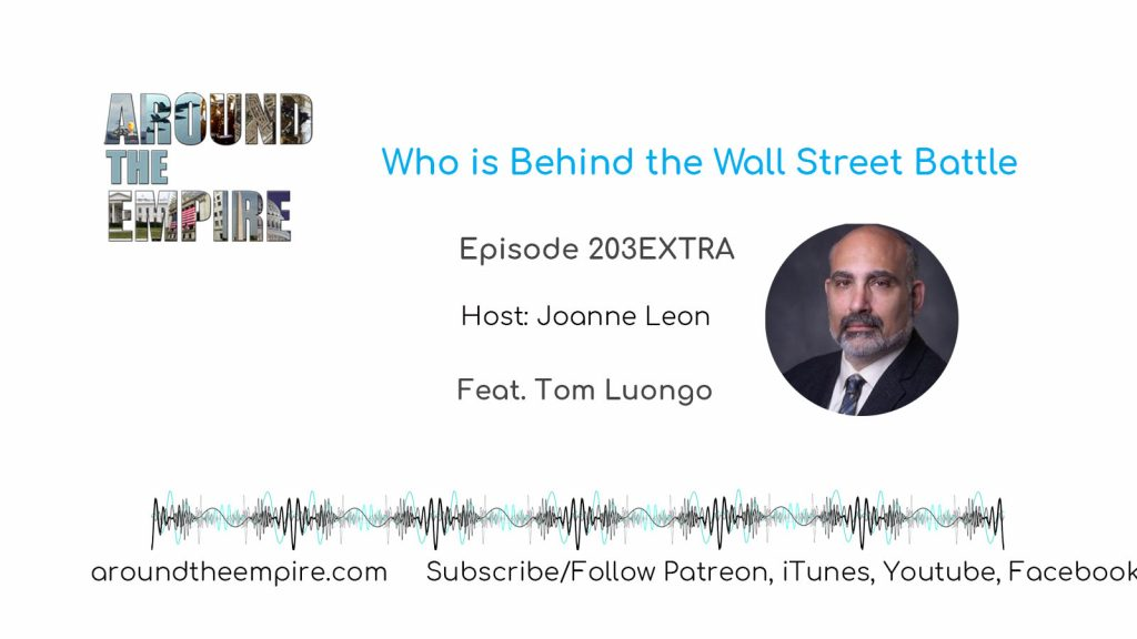 Ep 203EXTRA Who is Behind the Wall Street Battle