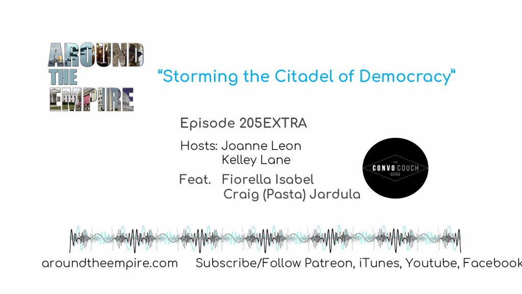 Ep 205EXTRA Storming the Citadel of Democracy feat Convo Couch