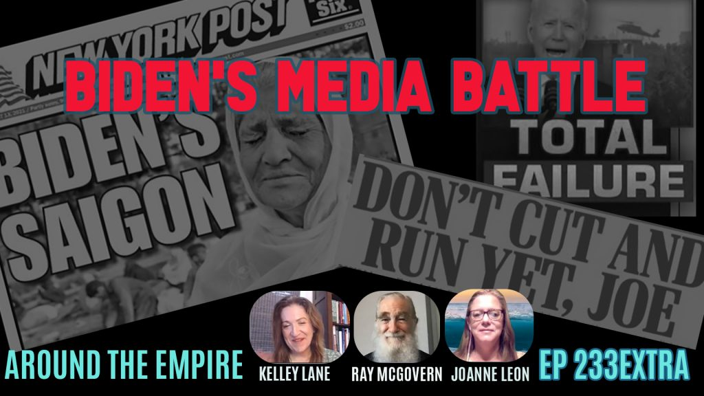 Ep 233EXTRA Biden's Media Battle feat Ray McGovern